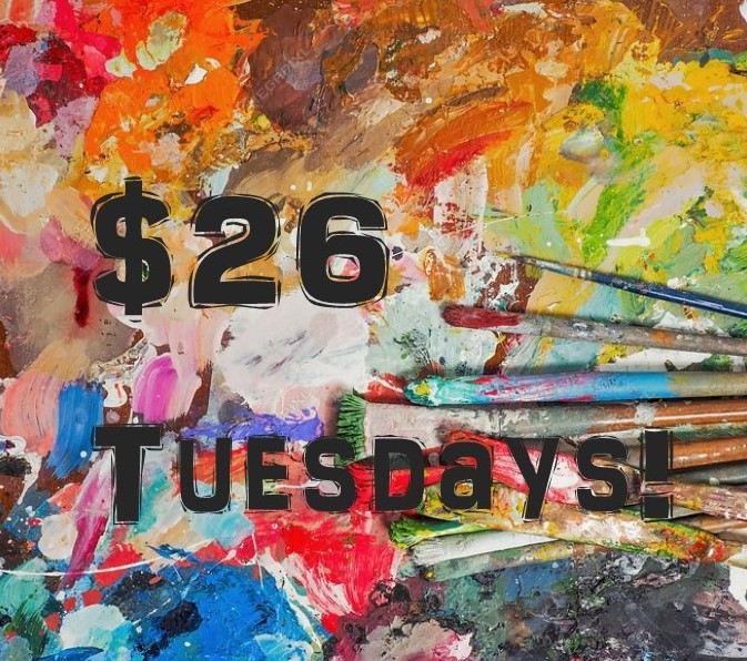 $26 Tuesday!!!!